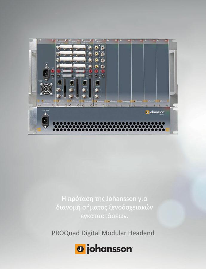 Διανομή Σήματος με Johansson ProQuat Digital Modular Headend για ξενοδοχειακές εγκαταστάσεις